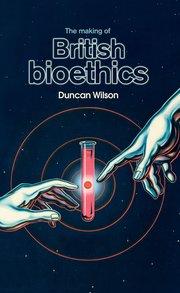 British Bioethics